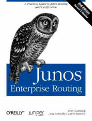 Junos Enterprise Routing - A Practical Guide to Junos Routing and Certification (2011)