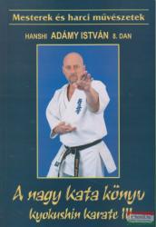 A nagy kata könyv - Kyokushin karate III (2003)