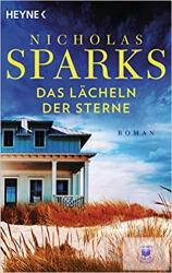 Das Lächeln der Sterne - Nicholas Sparks, Susanne Höbel (2011)