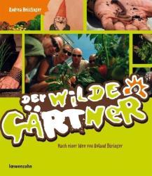Der wilde Grtner (2011)