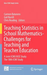 Teaching Statistics in School Mathematics-Challenges for Teaching and Teacher Education - A Joint CMI/LASE Study: the 18th ICMI Study (2011)
