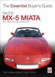 Essential Buyers Guide Mazda Mx-5 Miata - Carla Crook (2011)