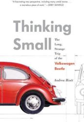Thinking Small - Andrea Hiott (2012)