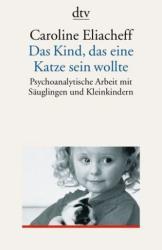 Das Kind, das eine Katze sein wollte (ISBN: 9783423351355)