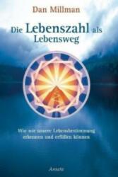 Die Lebenszahl als Lebensweg - Dan Millman (2003)