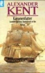 Kanonenfutter - Alexander Kent (1998)