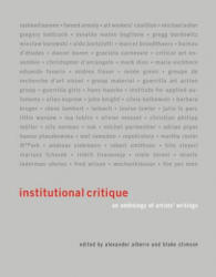 Institutional Critique - An Anthology of Artists' Writings (2011)