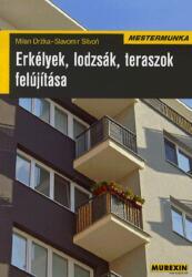 Erkélyek, lodzsák, teraszok felújítása (2010)