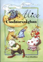 Alice Csodaországban /Mesés kifestőfüzet (ISBN: 9789638883810)