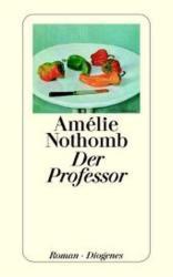 Der Professor - Amélie Nothomb (1997)