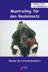 Mantrailing für den Realeinsatz - Andrea von Buddenbrock (2006)