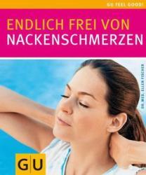 Endlich frei von Nackenschmerzen (2007)