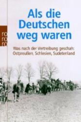 Als die Deutschen weg waren (2007)