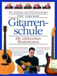 Die Grosse Gitarrenschule, m. 2 Audio-CDs - Joe Bennet, Arthur Dick, George Taylor (2007)
