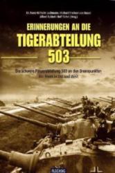 Erinnerungen an die Tigerabteilung 503 - Franz-Wilhelm Lochmann, Richard Frhr. von Rosen, Alfred Rubbel (2009)