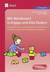 Mit Montessori in Krippe und Kita frdern (2006)