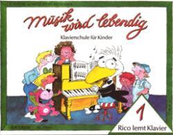 MUSIK WIRD LEBENDIG RICO LERNT KLAVIER 1 (1989)