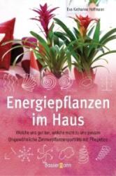Energiepflanzen im Haus (2009)