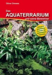 Das Aquaterrarium und seine Bewohner (2010)