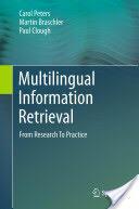 Multilingual Information Retrieval (2011)
