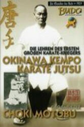 Okinawa Kempo Karate Jutsu - Choki Motobu, Alfredo Tucci (2008)
