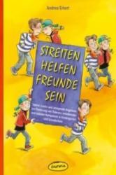 Streiten - Helfen - Freunde sein - Andrea Erkert, Kasia Sander, Heiner Rusche (2009)