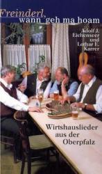 Freinderl, wann geh ma hoam (2009)