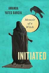 Initiated - Amanda Yates (ISBN: 9780751574555)