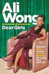Dear Girls - Ali Wong (ISBN: 9781838850562)