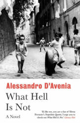 What Hell Is Not (ISBN: 9781786076830)