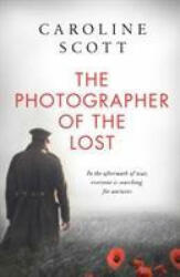 Photographer of the Lost (ISBN: 9781471186394)