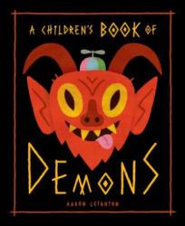 Children's Book of Demons - Aaron Leighton (ISBN: 9781927668665)
