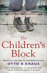 Children's Block - Based on a true story by an Auschwitz survivor (ISBN: 9781529105568)