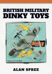 British Military Dinky Toys (ISBN: 9781445692173)