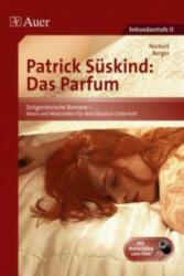 Patrick Sskind: Das Parfum (2009)
