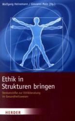 Ethik in Strukturen bringen (2010)