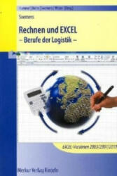 Rechnen und Excel, Berufe der Logistik, m. CD-ROM - Christoph Hummel, Holger Köhn, Jens Soemers (2011)