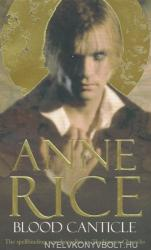 Anne Rice: Blood Canticle (ISBN: 9780099460176)