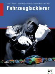 Fahrzeuglackierer - A. Grümmer, R. Herold, O. Klapp (2010)