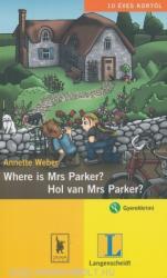 Where is Mrs Parker? / Hol van Mrs Parker? (ISBN: 9789637460913)