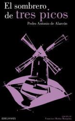 El sombrero de tres picos - Pedro Antonio de Alarcón (ISBN: 9788426392091)