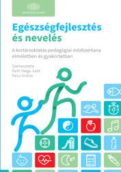 Egészségfejlesztés és nevelés (ISBN: 9789630599610)