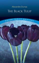 The Black Tulip, Paperback (ISBN: 9780486812489)