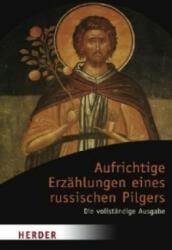 Aufrichtige Erzhlungen eines russischen Pilgers (ISBN: 9783451049477)