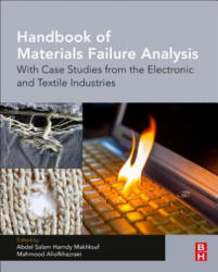 Handbook of Materials Failure Analysis - With Case Studies from the Electronic Industries (ISBN: 9780081019375)