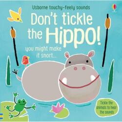 Don't Tickle the Hippo! (ISBN: 9781474968713)