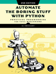 Automate The Boring Stuff With Python, 2nd Edition - AL SWEIGART (ISBN: 9781593279929)