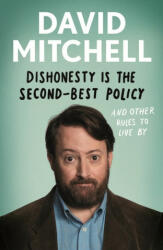 Dishonesty is the Second-Best Policy - David Mitchell (2019)
