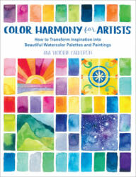 Color Harmony for Artists (ISBN: 9781631597718)