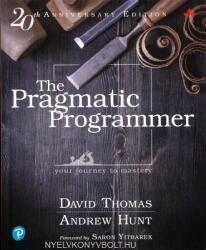 Pragmatic Programmer: journey to mastery, 20th Anniversary Edition, 2/e - David Thomas, Andrew Hunt (2019)